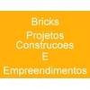 Bricks Projetos Construcoes E Empreendimentos