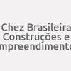 Chez Brasileira Construções e Empreendimentos