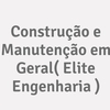 Construção E Manutenção Em Geral( Elite Engenharia )