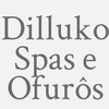 Dilluko Spas E Ofurôs