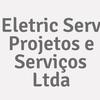 Eletric Serv Projetos E Serviços Ltda.