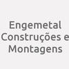 Engemetal Construções e Montagens