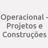 Operacional - Projetos e Construções