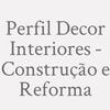 Perfil Decor Interiores - Construção E Reforma