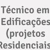 Técnico Em Edificações (Projetos Residenciais)