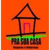 Pra Sua Casa Reparos E Reformas