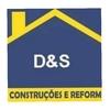 D&S CONSTRUÇAO E REFORMA